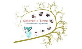 eTour to Children's Town