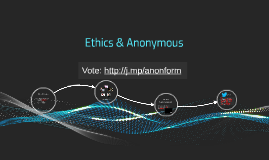 Ethics & Anonymous