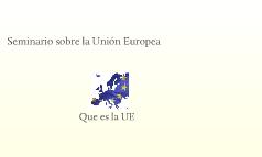 Seminario sobre la Unión Europea