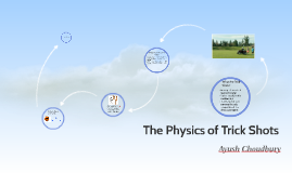 The Physics of Trick Shots
