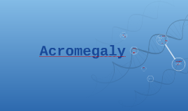 Copy of Acromegaly