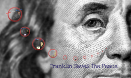 Franklin Saves the Peace