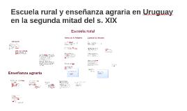 Educación rural y la enseñanza agraria en Uruguay en la segu
