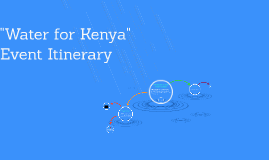 """""""Water for Kenya"""" Event Itinerary"""