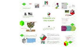Inducción a la ENC-ICADEP