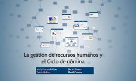 La gestión de recursos humanos y el Ciclo de nómina