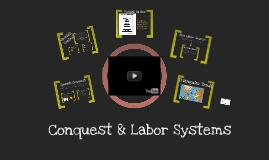 Conquest & Labor Systems