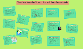 New Nations in South Asia & Southeast Asia