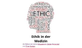 Copy of Ethik in der Medizin