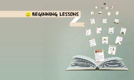 BEGINNING LESSONS