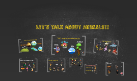 Let´s talk about Animals!!