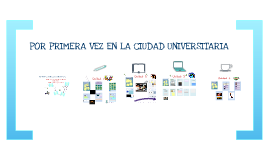 """Copy of Unidad didáctica """"Por primera vez en la ciudad universitaria"""""""