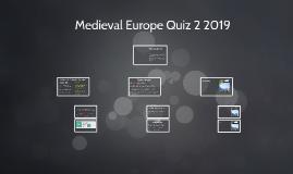Medieval Europe Quiz 2018