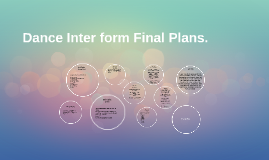 Dance Inter form Final Plans