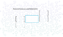 Natural Sciences and Reliability