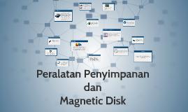 Peralatan Penyimpanan dan Magnetic Disk