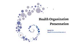 Copy of Health organization presentation/Renita