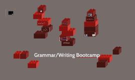 Grammar/Writing Bootcamp