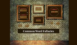 Common Word Fallacies