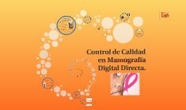 Control de Calidad en Mamografía Digital Directa.