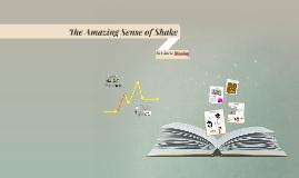 The Amazing Sense of Shake