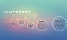 My daily challenge is