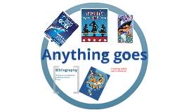 Copy of Anything goes