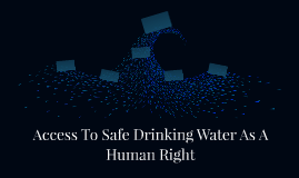 Access To Safe Drinking Water As A Human Right