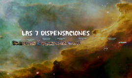 LAS 7 DISPENSACIONES BIBLICAS
