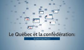 Le Québec et la confédération