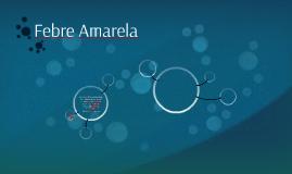 FEBRE AMARELA - Mais Médicos 2018