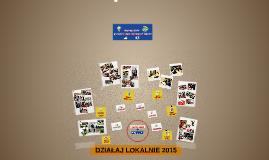 Copy of DZIAŁAJ LOKALNIE 2015