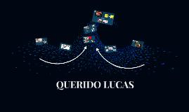 QUERIDO LUCAS
