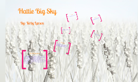 Copy of Hattie big sky