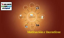Motivación e Incentivos