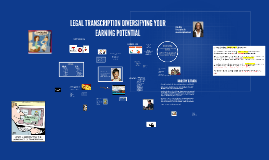 LEGAL TRANSCRIPTION DIVERSIFYING YOUR EARNING POTENTIAL