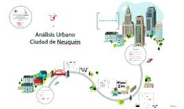Análisis Urbano - Ciudad de Neuquén