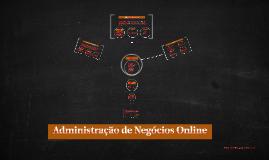 Copy of Administração de Negócios Online