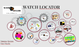 WATCH LOCATOR Trabajo Final TIC1