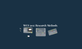 Copy of WGS 302: Research Methods