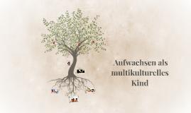 Wächsen als multirassishes Kind