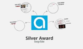 Silver Arts Award Portfolio