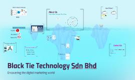 Black Tie Technology Sdn Bhd (USD)