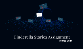 Cinderella Stories Assignment