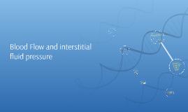 Blood Flow and interstitial flui pressure