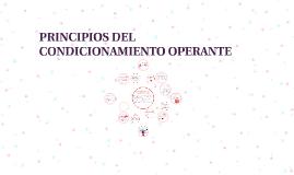 Copy of PRINCIPIOS DEL CONDICIONAMIENTO OPERANTE
