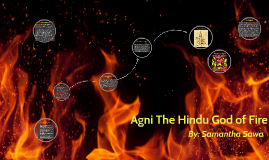 Agni the god of fire