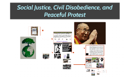Social Justice, Civil Disobedience and Non-Volence
