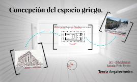 Copy of Concepción del espacio griego y romano.