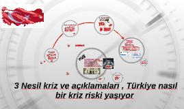 3 Nesil kriz ve açıklamaları , Türkiye nasıl bir kriz riski